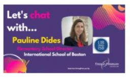 FACCNE Interview with Mrs. Pauline Dides, ISB Elementary School Director
